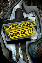 big insurance sick of it sign